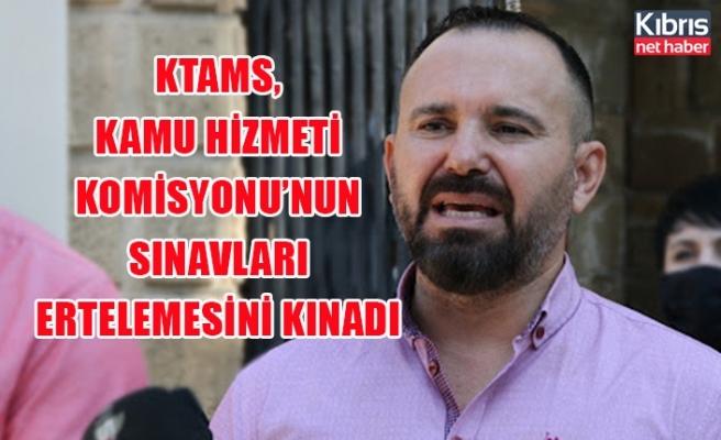 KTAMS, Kamu Hizmeti Komisyonu'nun sınavları ertelemesini kınadı