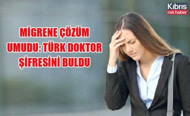 Migrene çözüm umudu: Türk doktor şifresini buldu