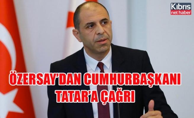 Özersay'dan Cumhurbaşkanı Tatar'a çağrı
