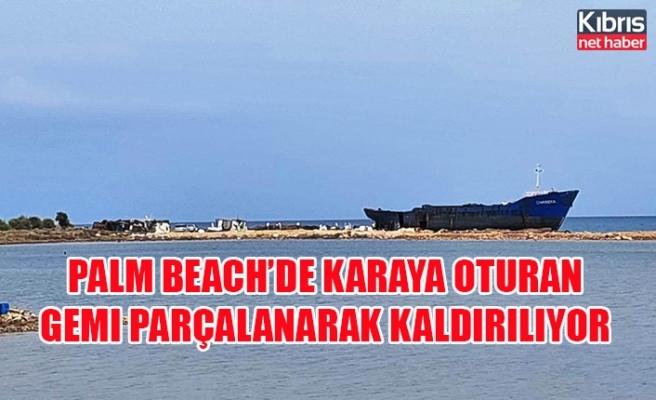 Palm Beach'de karaya oturan gemi parçalanarak kaldırılıyor