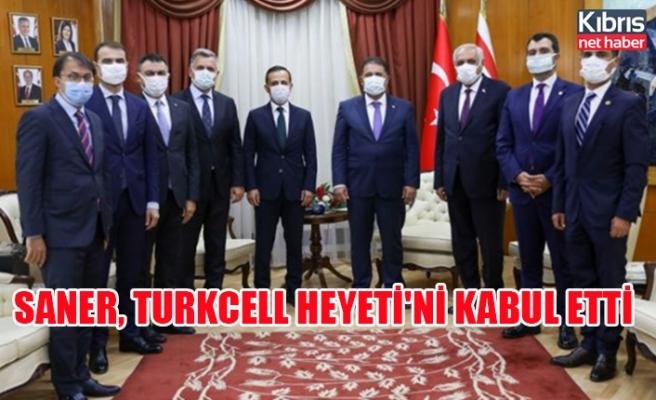 Saner, Turkcell heyeti'ni kabul etti