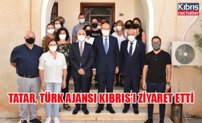 Tatar, Türk Ajansı Kıbrıs'ı ziyaret etti.