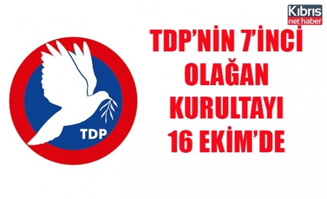 TDP'nin 7'inci Olağan Kurultayı 16 Ekim'de