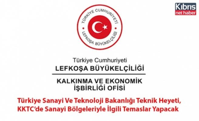 Türkiye Sanayi Ve Teknoloji Bakanlığı Teknik Heyeti, KKTC'de Sanayi Bölgeleriyle İlgili Temaslar Yapacak