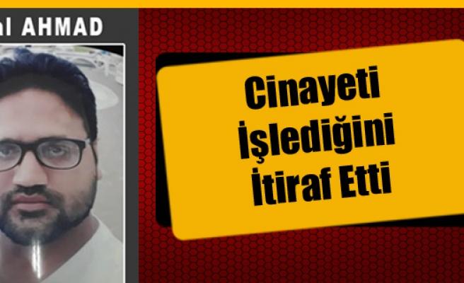 Bilal Ahmad, Cinayeti İşlediğini İtiraf Etti