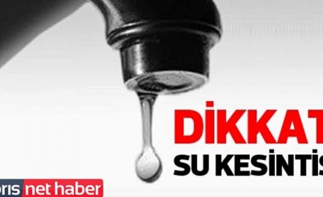 Lefkoşa Surlariçi ve Çağlayan bölgelerinde su kesintisi!