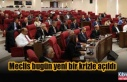 İki parti Meclis oturumunu terk etti