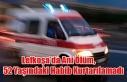 Lefkoşa'da Ani Ölüm… 52 Yaşındaki Habib Kurtarılamadı