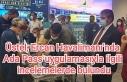 Üstel, Ercan Havalimanı'nda Ada Pass uygulamasıyla...