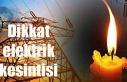 Girne'de yarın bazı bölgeler 4 saat elektriksiz...