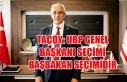 Taçoy: UBP genel başkanı seçimi başbakan seçimidir