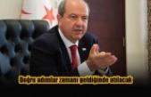 Tatar: Doğru adımlar zamanı geldiğinde atılacak