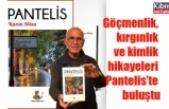 Göçmenlik, kırgınlık ve kimlik hikayeleri Pantelis'te buluştu
