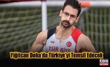 Yiğitcan Doha'da Türkiye'yi Temsil Edecek