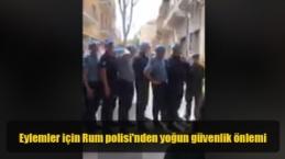 Eylemler için Rum polisi'nden yoğun güvenlik önlemi