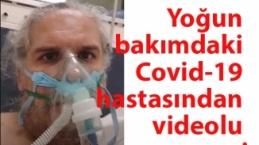 Covid-19 yoğun bakımından videolu mesaj