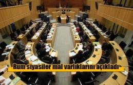 Rum siyasiler mal varlıklarını açıkladı