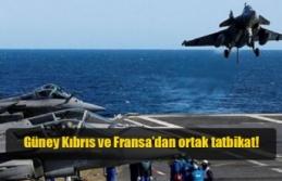 Güney Kıbrıs ve Fransa'dan ortak tatbikat!