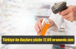 Türkiye'de ilaçlara yüzde 12.09 oranında zam