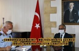 CUMHURBAŞKANI AKINCI, MÜLTECİLERE ATEŞ AÇILMASI...