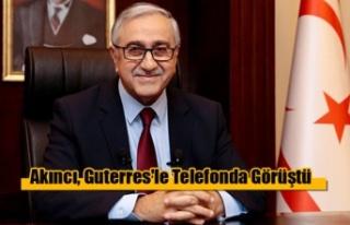 Akıncı, Guterres'le Telefonda Görüştü