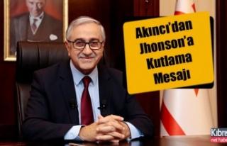 Akıncı'dan Jhonson'a Kutlama Mesajı