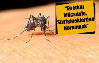 """""""En Etkili Mücadele, Sivrisineklerden Korunmak"""""""