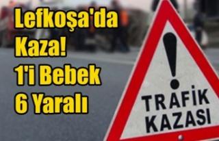 Lefkoşa'da Kaza! 1'i Bebek 6 Yaralı