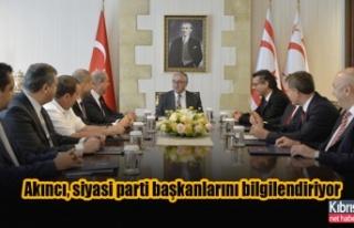 Akıncı, siyasi parti başkanlarını bilgilendiriyor