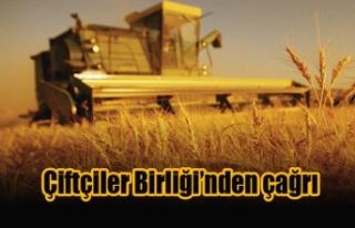 Çiftçiler Birliği'nden çağrı