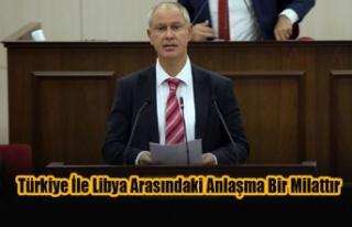 Hasipoğlu: Türkiye İle Libya Arasındaki Anlaşma...