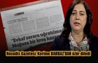 Havadis Gazetesi, Kerime DARBAZ'DAN özür diledi