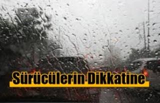 Sürücülerin Dikkatine! Aşırı Yağış Var!