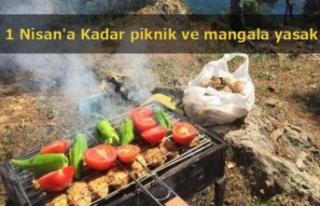 1 Nisan'a Kadar piknik ve mangala yasak