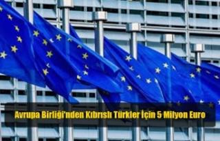 Avrupa Birliği'nden Kıbrıslı Türkler İçin...