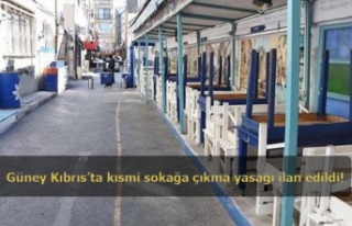 Güney Kıbrıs'ta kısmi sokağa çıkma yasağı...