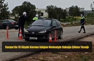 Karpaz'da 15 Köyde Korona Salgını Nedeniyle Sokağa...