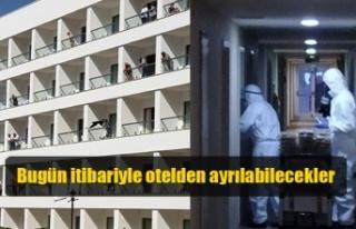Pilli: Bugün itibariyle otelden ayrılabilecekler