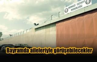 Mahkum ve tutuklulara aileleriyle görüş imkanı