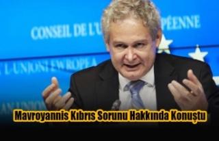 Mavroyannis Kıbrıs Sorunu Hakkında Konuştu