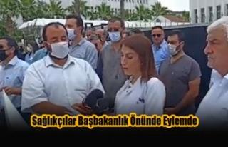 Sağlıkçılar Başbakanlık Önünde Eylemde