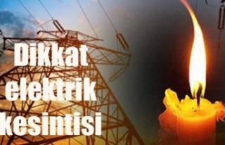 Bazı bölgelere yarın 7 saat elektrik verilmeyecek
