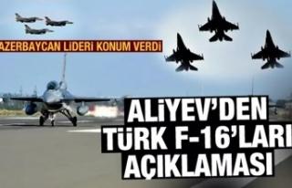 Aliyev'den Türk F-16'ları açıklaması