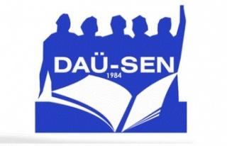 """DAÜ-SEN:"""" Yüz Yüze Eğitim Güvenli Ülke Politikasi..."""