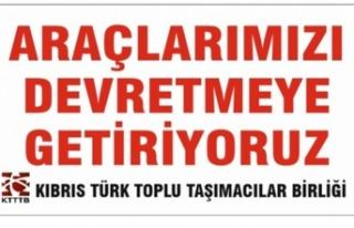 Kıbrıs Türk Toplu Taşımacılar Birliği, Yarın...
