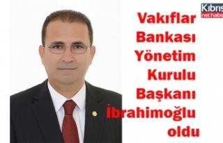 Vakıflar Bankası Yönetim Kurulu Başkanı İbrahimoğlu...
