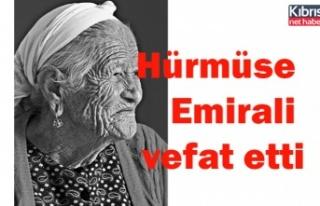 Hürmüse Emirali vefat etti