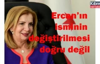 Canaltay: Ercan'ın isminin değiştirilmesi doğru...