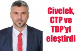 Civelek, CTP ve TDP'yi eleştirdi