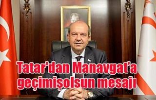 Cumhurbaşkanı Tatar'dan Manavgat yangınıyla...